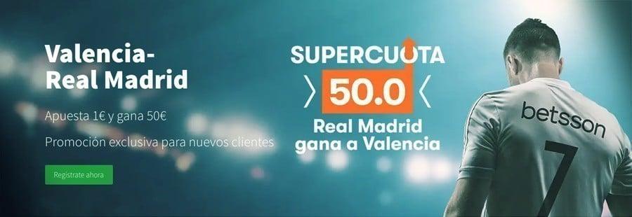 Promoción Betsson Valencia - Real Madrid