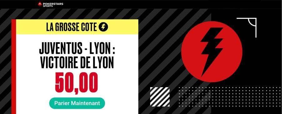 Promotion Pokerstars Sports - Juventus Lyon
