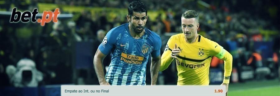 Apostas especial Europa - Atlético de Madrid-Borussia Dortmund