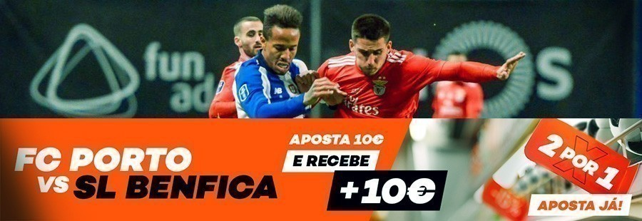 FC Porto - SL Benfica: 2 por 1 na Bet.pt