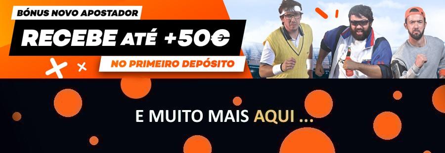 Bónus até 50€ e uma multitude de ofertas!
