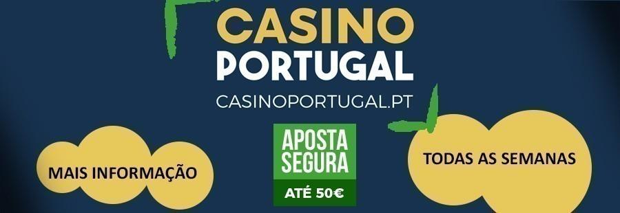 Casino Portugal - Aposta segura até 50€