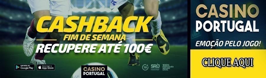 Promoção Casino Portugal - Cashback 100€!