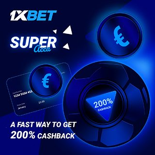 1xbet Super Acca offer - Get up to 200% cashback in the form of a